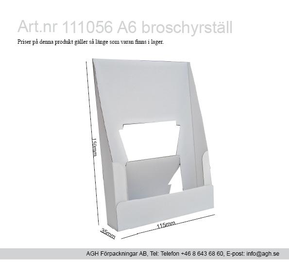 Kampanj Broschyrställ Format 115x35x150 mm, framkant 30mm hög A6